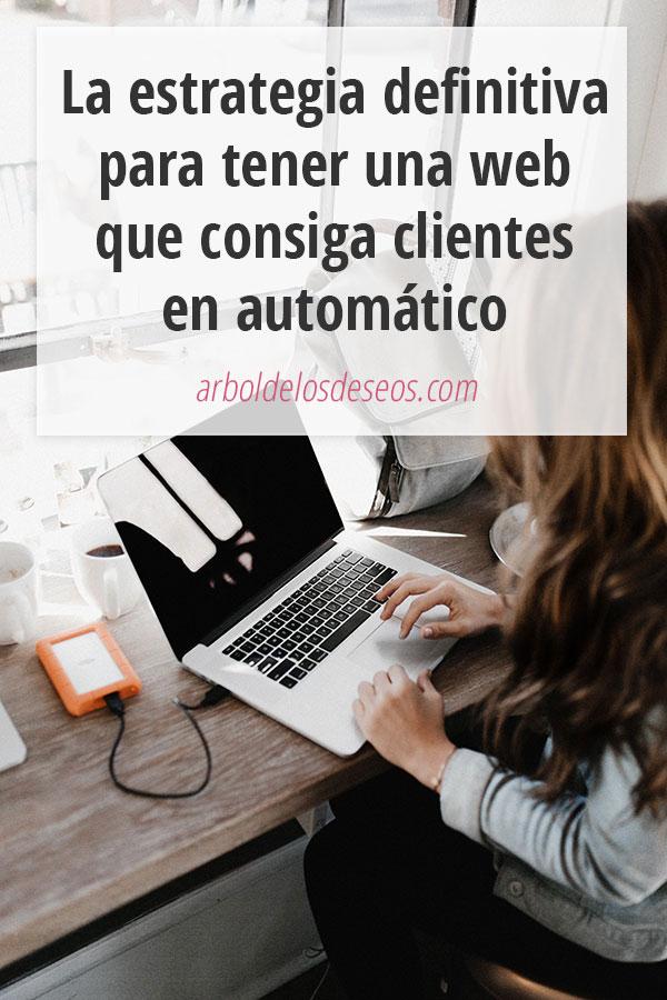Estrategia web para conseguir clientes en automático